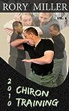 ChironTraining Volume 6: 2010 (English Edition)