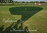 Ballonfahrt: Mannheim - Otterstadt (Tischkalender 2019 DIN A5 quer): Majestätisches Reisen in der Luft - Ballonfahren (Monatskalender, 14 Seiten ) (CALVENDO Orte)