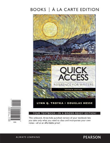 Quick Access Reference for Writers, Books a la Carte Edition (7th Edition) by Lynn Quitman Troyka (2014-05-17)