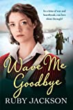 Wave Me Goodbye (Churchills Angels 2)