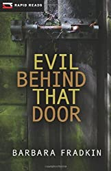 Evil Behind That Door: A Cedric O'Toole Mystery (Rapid Reads) by Barbara Fradkin (2012-09-01)