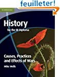 History for the IB Diploma: Causes, P...