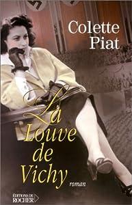 """Afficher """"La louve de Vichy"""""""