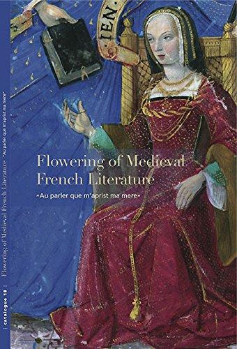 Flowering of Medieval French Literature: Au Parker Que M'Aprist Ma Mere