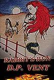 Rabbit's Run (Truth Conspiracy Series Book 1)