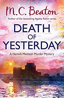 Death of Yesterday (Hamish Macbeth Book 28) by [Beaton, M.C.]
