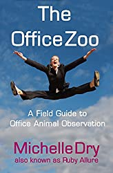 The Office Zoo: A Field Guide to Office Animal Observation