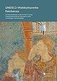 UNESCO-Weltkulturerbe Reichenau: Die Wandmalereien in der Kirche St. Georg. Interdisziplinarität als Schlüssel zu einer nachhaltigen Denkmalpflege ... im Regierungspräsidium Stuttgart, Band 33)