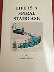 Life Is A Spiral Staircase
