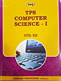 TPS Computer Science - 1 for Std. 12th