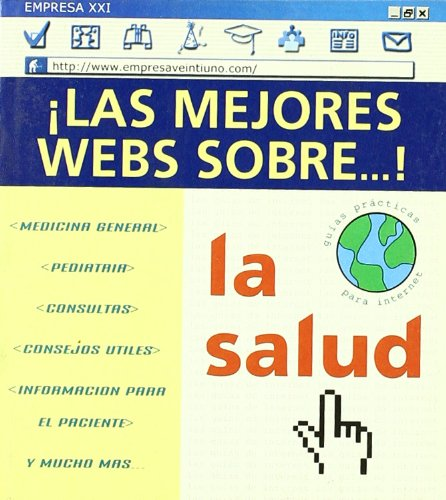 La salud (Guías prácticas para Internet)