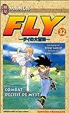 Fly, tome 32 - Combat décisif de Myst