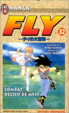 Fly, tome 32 : Combat décisif de Myst par Koji Inada