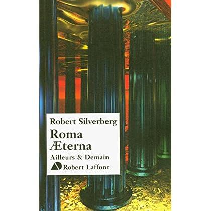 Roma AEterna (Ailleurs et Demain)