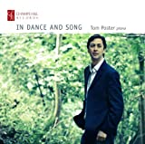 Grieg: In Dance And Song [Tom Poster] [Champs Hill Records: CHRCD075] by Tom Poster [Music CD]