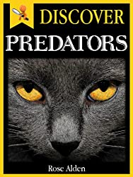 Discover Predators - Fun facts For Kids