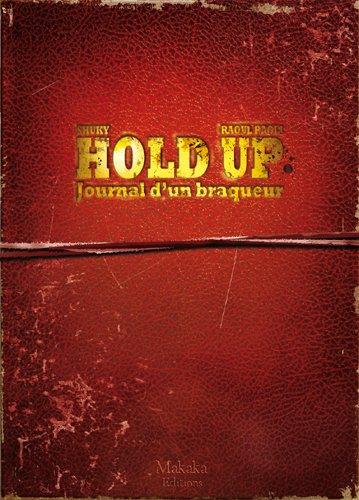 Hold-up - Journal d'un braqueur