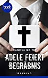 Adele feiert Begräbnis von Daniela Noitz