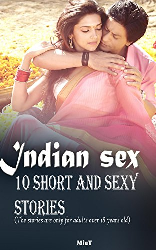 Lusty erotic stories from india