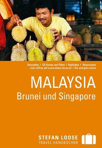 Reiseführer: Malaysia, Brunei und Singapore, Stefan Loose