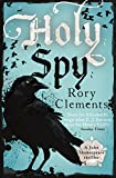 Holy Spy (John Shakespeare 6) by Rory Clements