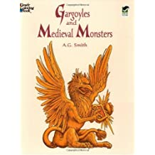 Gargoyles and Medieval Monsters Coloring Book (Dover Coloring Books) by A. G. Smith (1998-01-13)