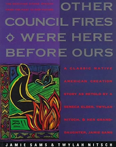 [Other Council Fires Were Here before Ours: The Medicine Stone Speaks from the Past to Our Future] (By: Jamie Sams) [published: September, 1991]