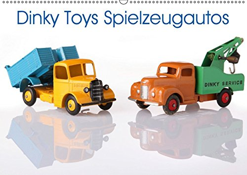 Spiels Sammelobjekte Des (Dinky Toys Spielzeugautos (Wandkalender 2019 DIN A2 quer): Dinky Toys, Kult-Spielzeugautos und Sammelobjekte aus vergangenen Zeiten. (Monatskalender, 14 Seiten) (CALVENDO Hobbys))