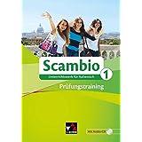 Scambio A: Scambio B / Scambio Prüfungstraining 1: Unterrichtswerk für Italienisch in drei Bänden