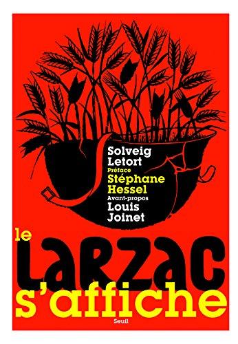 Le larzac s'affiche par Solveig Letort