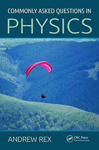 [Commonly Asked Questions in Physics] (By: Andrew Rex) [published: March, 2014]