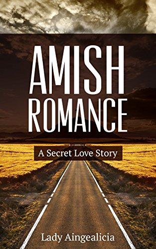 Amish Romance: A Secret Love Story - Passionate Religious