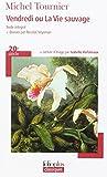 Vendredi ou La Vie sauvage - Folio - 26/05/2005