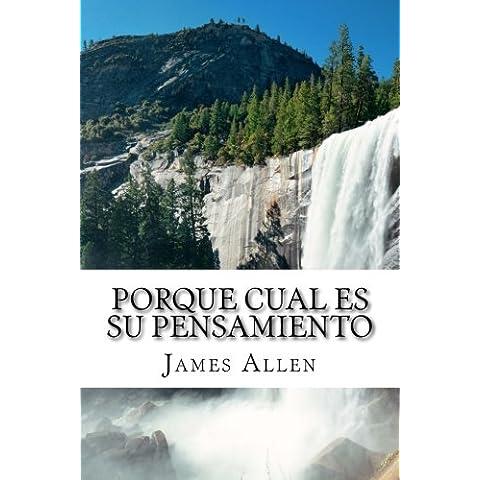 Porque Cual Es Su Pensamiento: As A Man Thinketh Translated Into Spanish