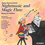 Nightmusic and Magic Flute