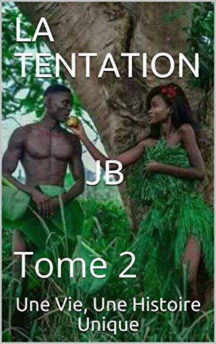 Couverture du livre LA TENTATION JB: Tome 2