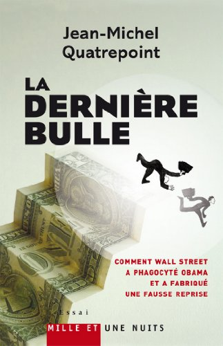 La Dernière Bulle (Essais)