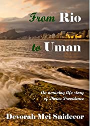 FROM RIO to UMAN: An amazing life story of Divine Providence