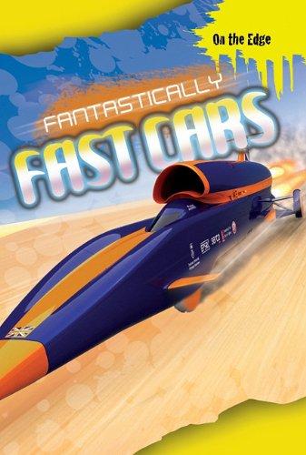 Fantastically Fast Cars (On the Edge) por Jim Pipe