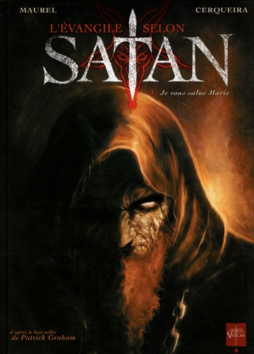 L'Evangile selon Satan, Tome 1 : Je vous salue Marie