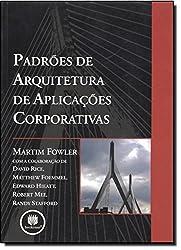 Padrões de Arquitetura de Aplicações Corporativas (Em Portuguese do Brasil)