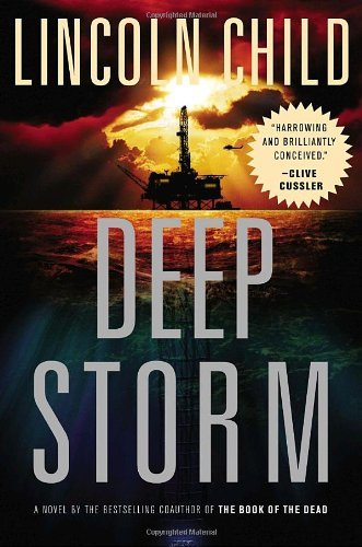 Deep Storm: A Novel by Lincoln Child (2007-01-30)