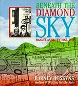 Beneath the Diamond Sky: Haight Ashbury 1965 - 1970 by Barney Hoskyns (1997-12-09)