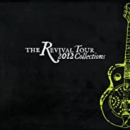 The Revival Tour 2012 Collections