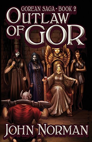 Outlaw of Gor (Gorean Saga) by John Norman (2014-05-06)