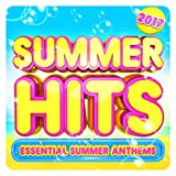 Summer Hits 2017 - Essential Summer Anthems (The Very Best Chart Hits for 2017)