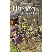 Le Donjon de Naheulbeuk : La couette de l'oubli
