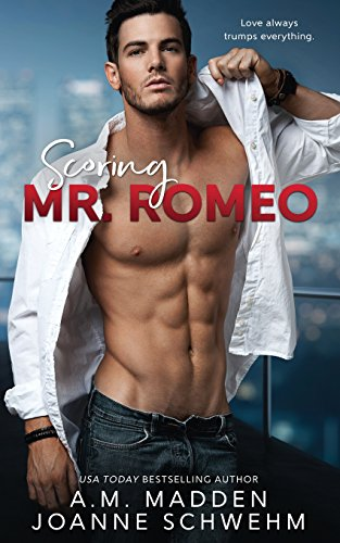 Scoring Mr. Romeo: Volume 3 (The Mr. Wrong Series)