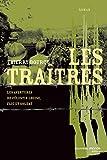 Les traîtres - Les aventures de Célestin Louise, flic et soldat 4 (ROMANS HISTORIQ)
