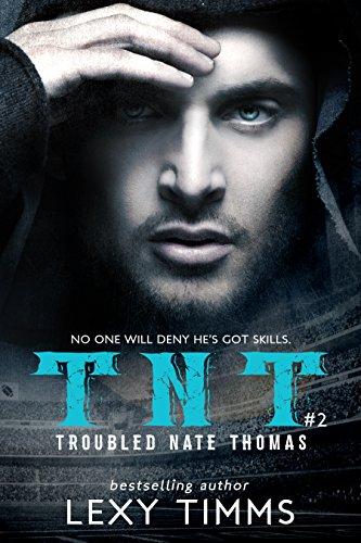troubled-nate-thomas-part-2-nfl-football-sport-romance-bad-boy-tnt-tnt-series-english-edition